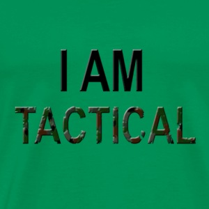 I am tactical - Männer Premium T-Shirt