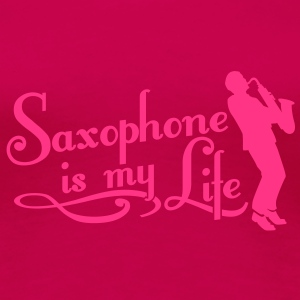 saxophone is my life T-skjorter - Premium T-skjorte for kvinner