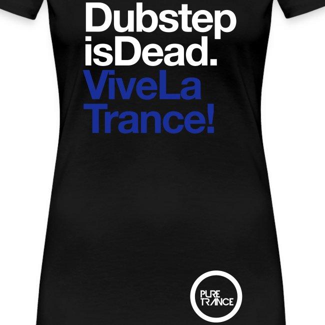 Dubstep Is Dead... [Female] White / Blue