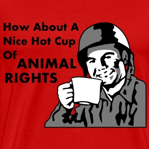 Soldier How About A Nice Hot Cup of ANIMAL RIGHTS T-shirts - Premium-T-shirt herr