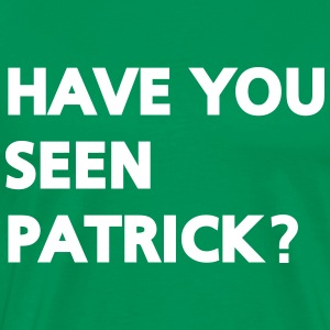 Have you seen patrick? T-Shirts - Männer Premium T-Shirt
