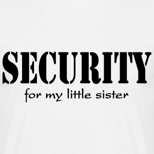 Security for my little Sister T-shirts - Herre-T-shirt