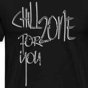 Chill Zone for you - Männer Premium T-Shirt