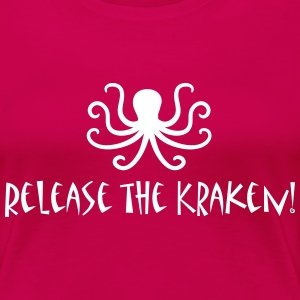 Release the Kraken T-Shirts - Frauen Premium T-Shirt