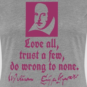 love all Shakespeare quotes T-Shirts - Women's Premium T-Shirt