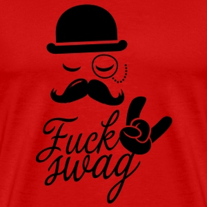 Funny Fuck Swag boss hipster moustache t-shirts T-Shirts - Men's Premium T-Shirt
