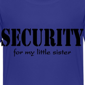 Security for my little Sister Shirts - Kids' Premium T-Shirt