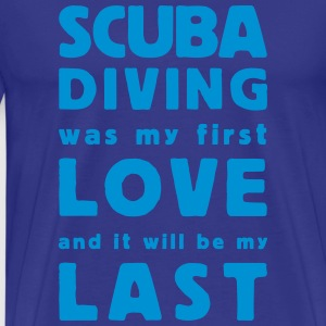 scuba diving  was my first love  T-skjorter - Premium T-skjorte for menn