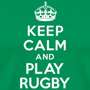 Keep calm play Rugby Tee shirts - T-shirt Premium Homme