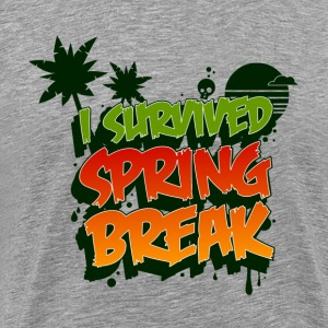I survived spring break! Tee shirts - T-shirt Premium Homme