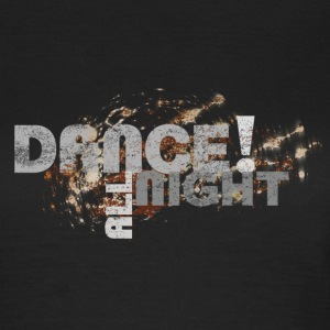 dance all night | Tanzshirts   T-Shirts - T-shirt Femme
