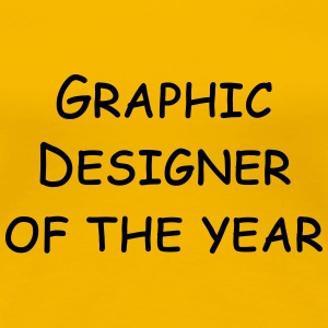 graphic designer of the year T-shirts - Dame premium T-shirt