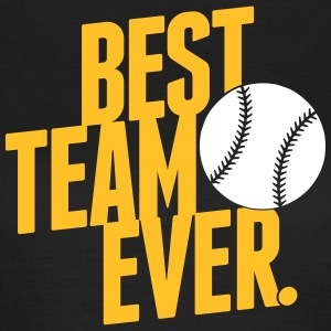 best team ever - baseball T-Shirts - Women's T-Shirt