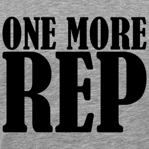 One More Rep Camisetas - Camiseta premium hombre