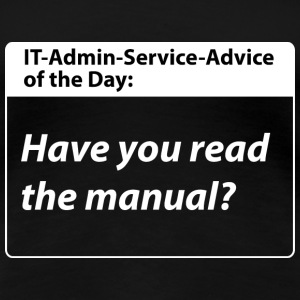 it service advice of the day T-Shirts - Frauen Premium T-Shirt