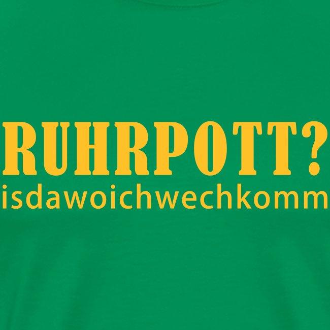 Ruhrpott - isdawoichwechkomm