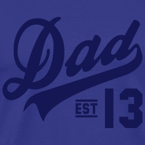 Dad ESTABLISHED 2013 T-Shirt NS - Men's Premium T-Shirt