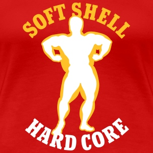 Soft shell hard core Tee shirts - T-shirt Premium Femme