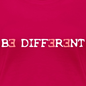 Be different! 2c T-Shirts - Women's Premium T-Shirt