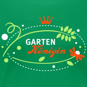 Garten Königin - Queen of the garden - 3C T-Shirts - Frauen Premium T-Shirt
