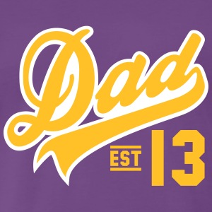 Dad ESTABLISHED 2013 2C T-Shirt YW - Men's Premium T-Shirt