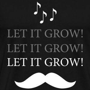 Moustache- Let It Grow - Karaoke T-Shirts - Men's Premium T-Shirt