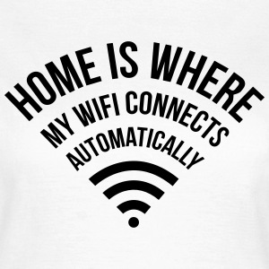 WIFI home is where my wifi connects automatically T-shirts - Dame-T-shirt