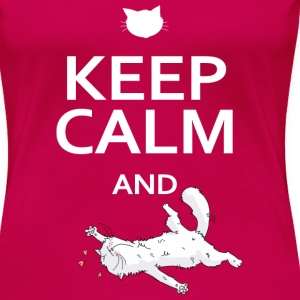 Keep calm and... Be A Cat ! Tee shirts - T-shirt Premium Femme