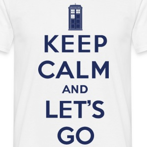 Keep calm and let's go - T-shirt Homme