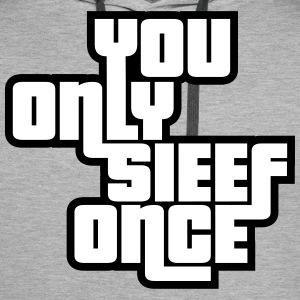 You Only Sieef Once 2 Pullover & Hoodies - Männer Premium Hoodie