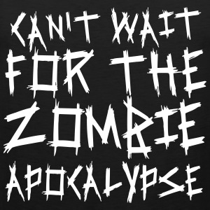Can't wait for the Zombie Apocalypse Tank Tops - Männer Premium Tank Top
