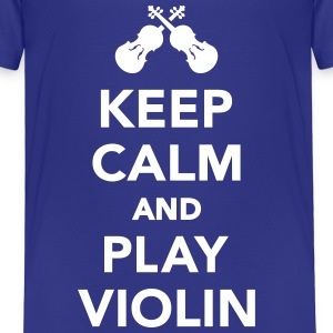 Keep calm and play Violin T-Shirts - Kinder Premium T-Shirt