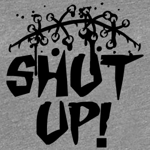 Shut up halt die fresse klappe T-Shirts - Frauen Premium T-Shirt