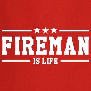 Fireman is life Tabliers - Tablier de cuisine