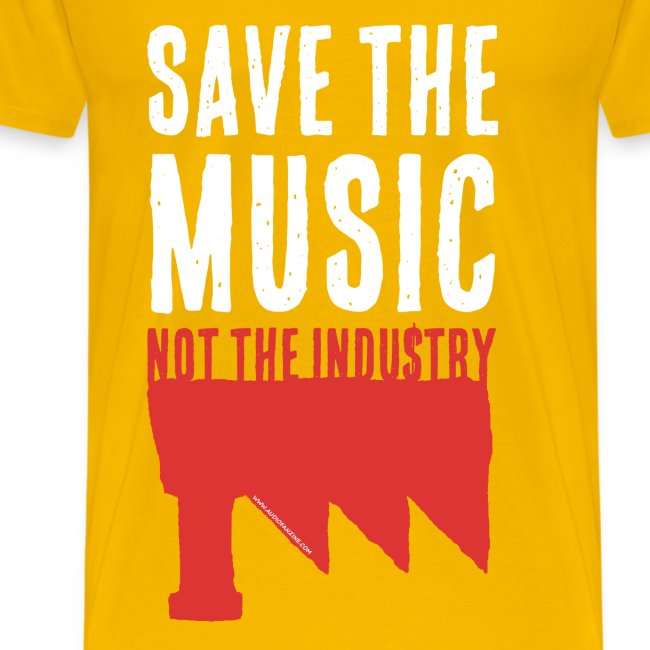 Save the Music, not the Industry White (Man)