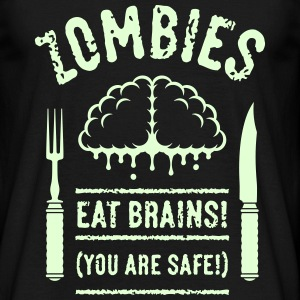 Zombies Eat Brains! You Are Safe! (1C) T-Shirts - Men's T-Shirt