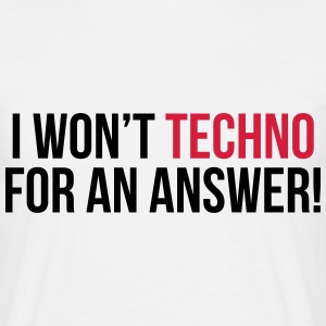 Techno For An Answer  Tee shirts - T-shirt Homme