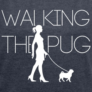 Walking the Pug 1C T-Shirts - Women's T-shirt with rolled up sleeves