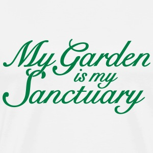 Garten Spruch T-Shirt My garden is my Sanctuary  - Männer Premium T-Shirt