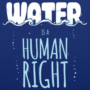Water is a Human Right Bags & Backpacks - Tote Bag