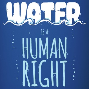 Water is a Human Right Mugs & Drinkware - Full Colour Mug