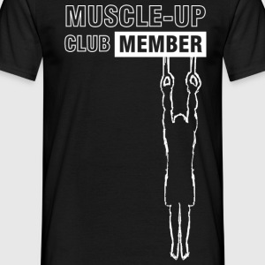 White muscle-up club T-Shirts - Men's T-Shirt