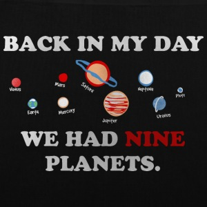 IN my day, we had 9 planets Sacs et sacs à dos - Tote Bag