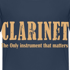 Clarinet, The ONLY instrument that matters Shirts - Kids' Premium T-Shirt