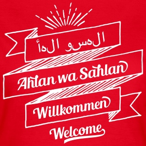 Welcome in 3 Languages (arabic, german, english) - Frauen T-Shirt