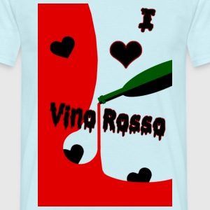 I love Vino Rosso by Claudia-Moda - Men's T-Shirt