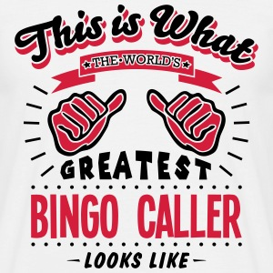 bingo caller worlds greatest looks like - Men's T-Shirt