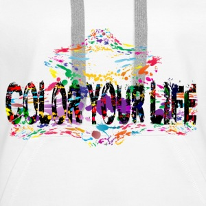 Color Your Life - Frauen Premium Hoodie
