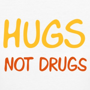 :: hugs not drugs :-: - Women's Organic T-shirt