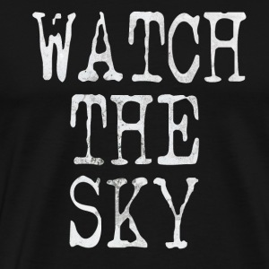 Watch the sky - Premium-T-shirt herr